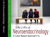 The Art of Neuro-Endocrinology Textbook